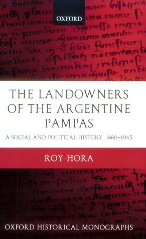 The Landowners of the Argentine Pampas