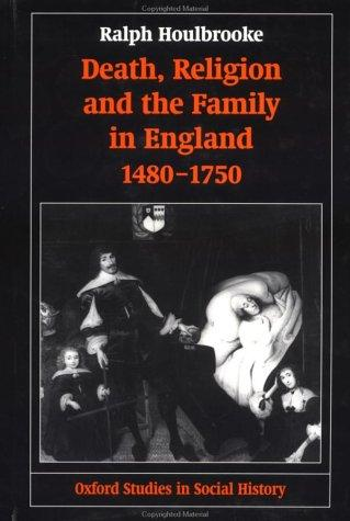 Download Death, religion, and the family in England, 1480-1750