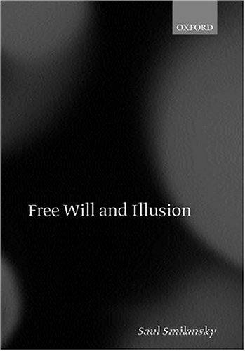 Free Will and Illusion