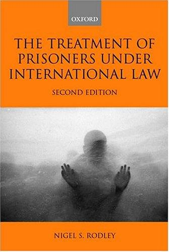 Download The treatment of prisoners under international law