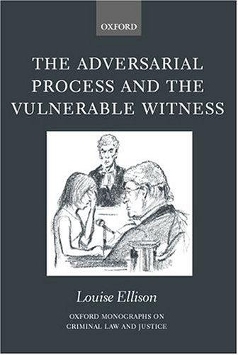 The adversarial process and the vulnerable witness (Open Library)