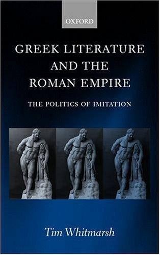Download Greek literature and the Roman empire