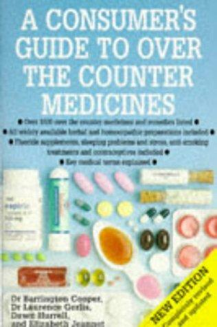 Download A Consumer's Guide to Over the Counter Medicines