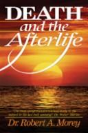Download Death and the afterlife