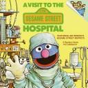 Download A Visit to the Sesame Street Hospital