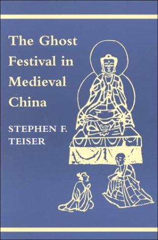Download The Ghost Festival in Medieval China