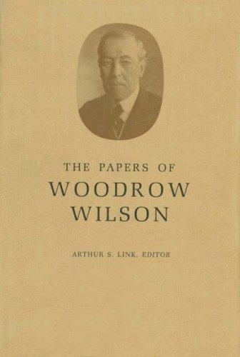 Download The Papers of Woodrow Wilson