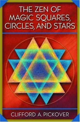 Download The Zen of Magic Squares, Circles, and Stars