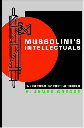 Download Mussolini's Intellectuals