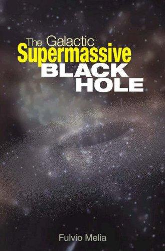 Download The Galactic Supermassive Black Hole