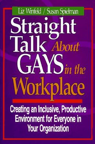 Download Straight talk about gays in the workplace