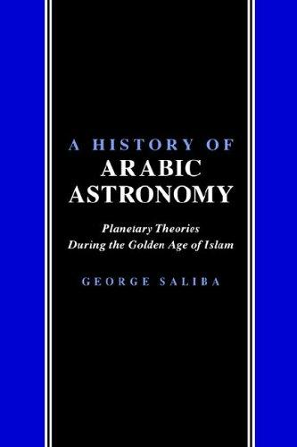 Download A History of Arabic Astronomy
