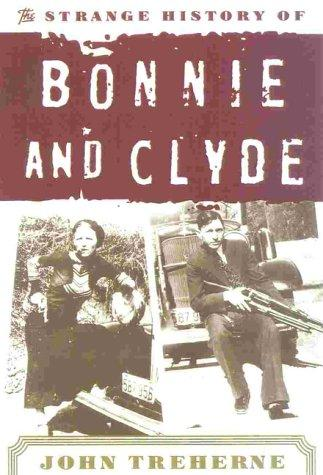 Download The Strange History of Bonnie and Clyde