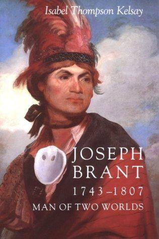 Download Joseph Brant, 1743-1807, man of two worlds