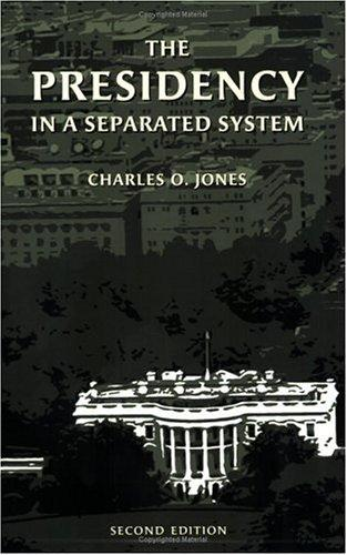 Download The Presidency in a Separated System