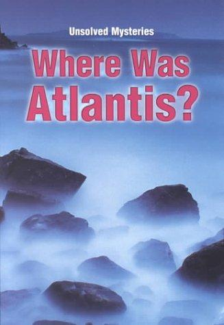 Download Where Was Atlantis (Unsolved Mysteries)