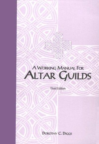 A working manual for altar guilds