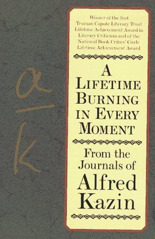 A Lifetime Burning in Every Moment