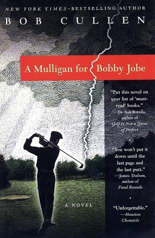 Download A Mulligan for Bobby Jobe