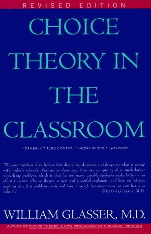 Choice theory in the classroom