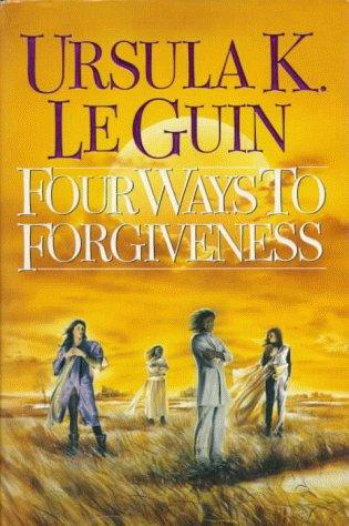 Download Four ways to forgiveness