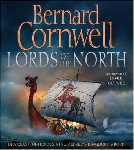 The Lords of the North (The Saxon Chronicles Series #3)