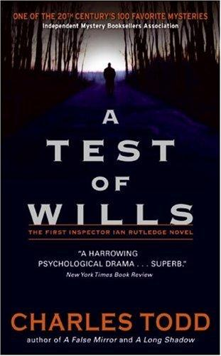 Download A Test of Wills (Inspector Ian Rutledge Mysteries)
