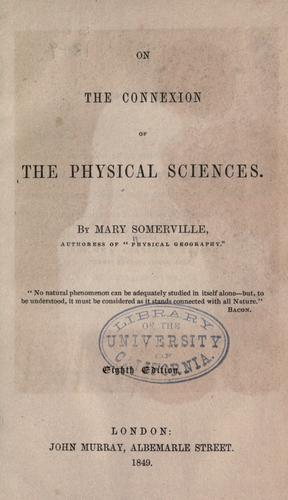 On the connexion of the physical sciences.