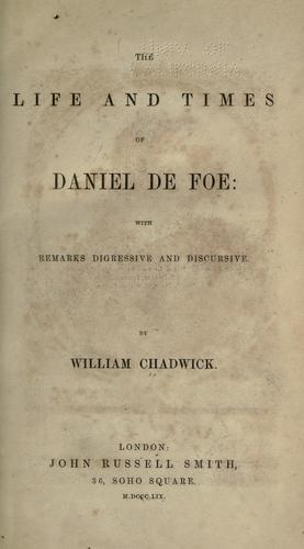 The life and times of Daniel De Foe