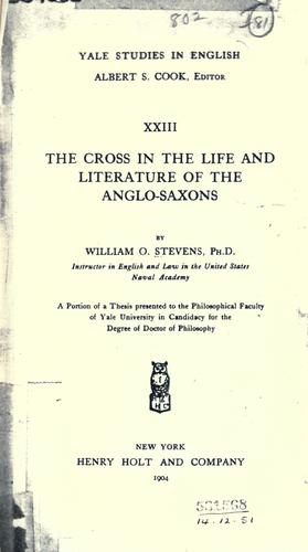 Download The cross in the life and literature of the Anglo-Saxons.