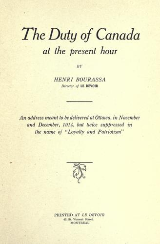 Download The duty of Canada at the present hour