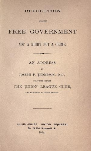 Download Revolution against free government not a right but a crime
