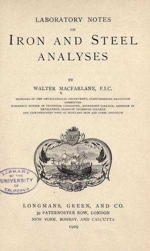 Laboratory notes on iron and steel analyses.