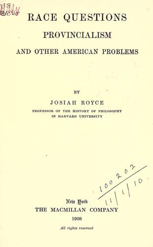 Race questions, provincialism, and other American problems.