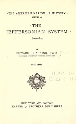 The Jeffersonian system, 1801-1811.