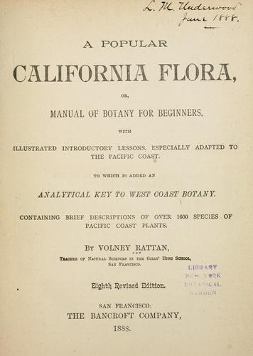 A popular California flora, or, Manual of botany for beginners