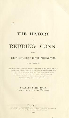 The history of Redding, Conn., from its first settlement to the present time.