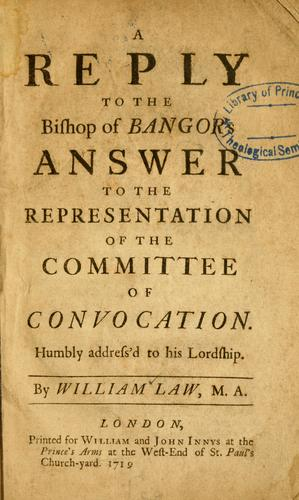 Download A Reply to the Bishop of Bangor's answer to the representation of the committee of convocation
