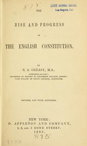 Download The rise and progress of the English constitution.