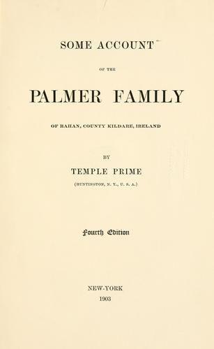 Some account of the Palmer family of Rahan, county Kildare, Ireland.