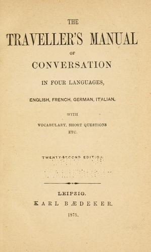 The traveller's manual of conversation in four languages, English, French, German, Italian