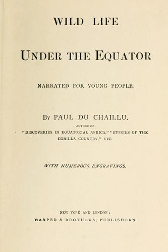Download Wild life under the equator
