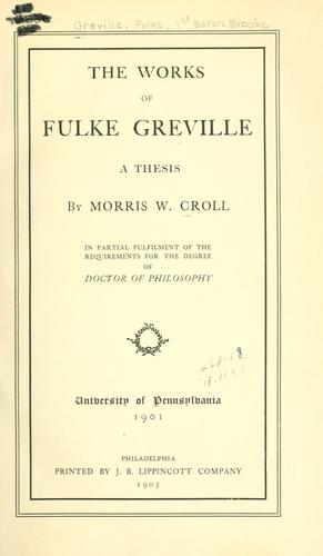 The works of Fulke Greville