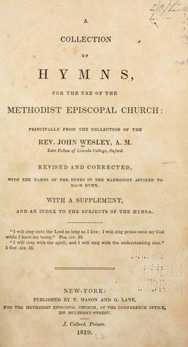 Download A collection of hymns, for the use of the Methodist Episcopal Church