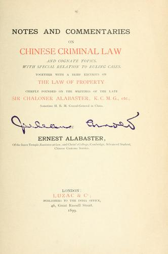 Download Notes and commentaries on Chinese criminal law, and cognate topics.