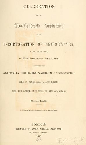 Celebration of the two-hundredth anniversary of the incorporation of Bridgewater, Massachusetts