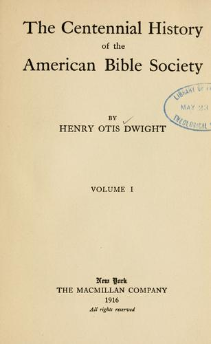 The centennial history of the American Bible Society