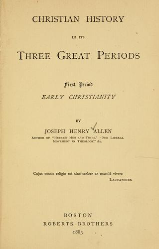 Christian history in its three great periods …
