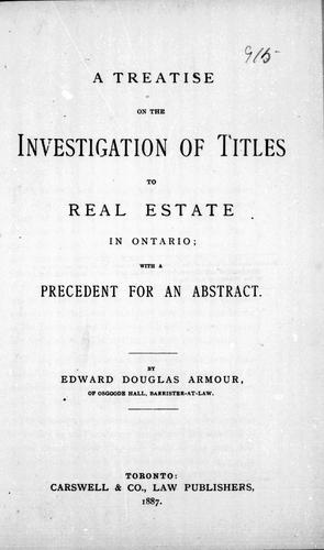 Download A treatise on the investigation of titles to real estate in Ontario