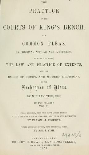Download The practice of the Courts of King's Bench and Common Pleas, in personal actions, and ejectment